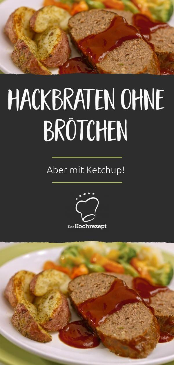 Hackbraten Ohne Brotchen Rezept Hackbraten Hackbraten Rezept Braten