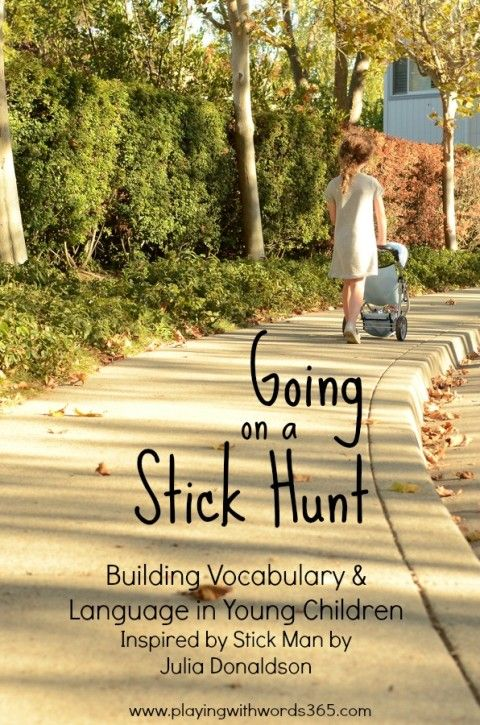 Going on a Stick Hunt {Inspired by Julia Donaldson's Stick Man}