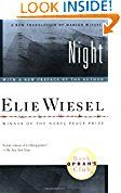 Night (Night) Elie Wiesel (Author, Preface), Marion Wiesel (Translator)  (2582)Buy new:  $  9.95  $  5.81 1359 used & new from $  0.35(Visit the Best Sellers in Books list for authoritative information on this product's current rank.) Amazon.com: Best Sellers in Books...