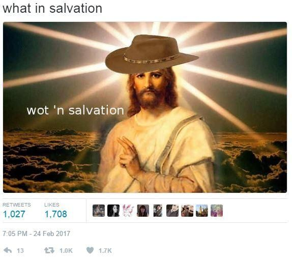Wot n salvation | What in Tarnation | Know Your Meme