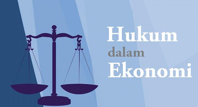 Sebelum ke pembahasan peranan hukum dalam ekonomi, terlebih dahulu kita pahami tentang hukum i...