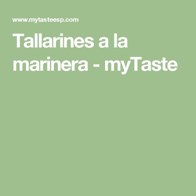 Tallarines a la marinera - myTaste
