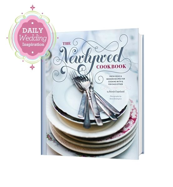 Glo's latest obsession: Recipe for Success ~ The Newlywed Cookbook {Glo}