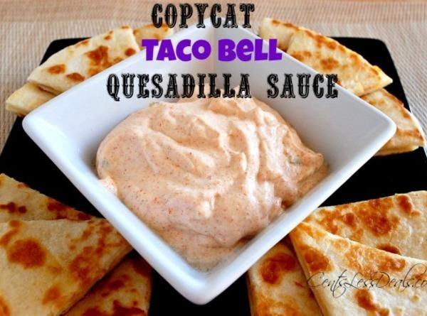 Copycat Taco Bell Quesadilla Sauce Recipe
