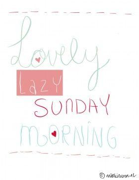 I love lazy Sunday mornings!!!!!