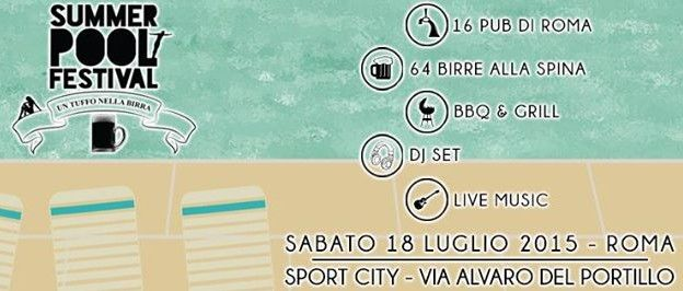 Summer Pool #Festival 2015 #Roma http://www.facciadamalto.it/evento/summer-pool-festival-2015/ #Birra