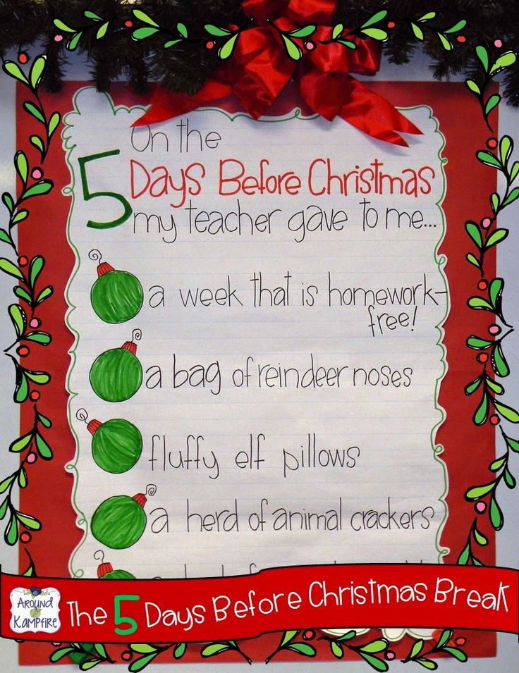 T'was the 5 days before Christmas break countdown  classroom chart with daily student gifts and matching activity pages.  Students use the treats to complete the tasks!