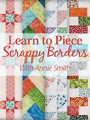 Finding the perfect border for your special quilt project has just become a snap with the four unique pieced scrappy borders found in this class. Join quilting expert Annie Smith as she takes you through the process of piecing each border and learn the secret to achieving a controlled scrappy border. You'll also receive a bonus pattern for the Split Churn Dash quilt that you can use with any of the four borders.