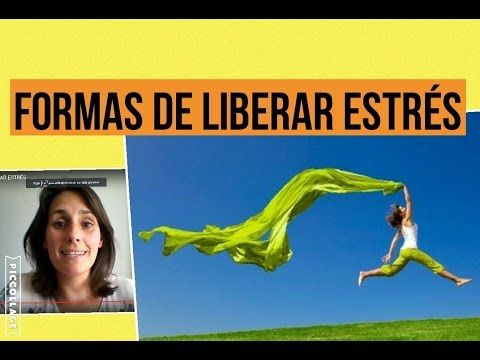 5# 10 FORMAS DE LIBERAR ESTRÉS - YouTube