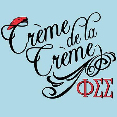 Creme de la Creme Sorority Rush Shirts #PhiSig #PhiSigmaSigma #Greek #Sorority #Clothing