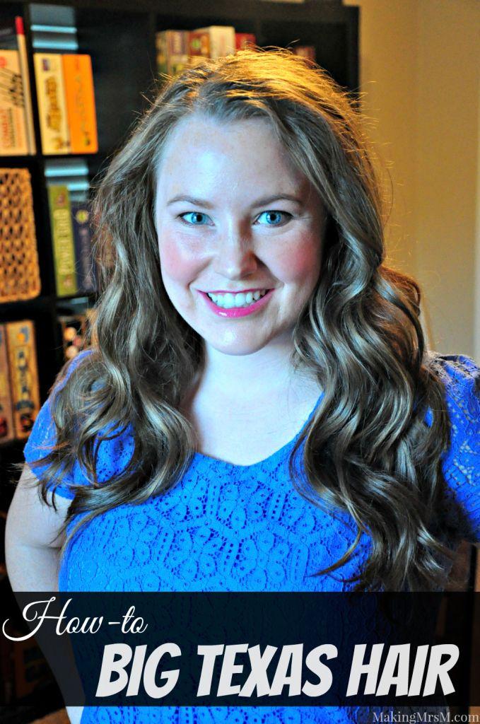 Big Texas Hair | Making Mrs. M | www.makingmrsm.com