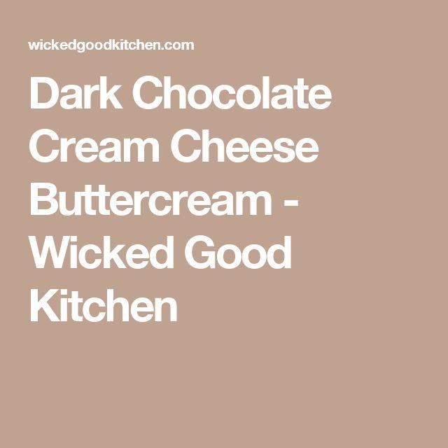 Wicked Good Kitchen Best Cream Cheese Frosting