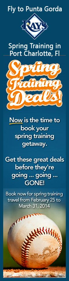 Allegient Air is offering Spring training deals for out of state fans. Rays fans can see all the action in Port Charlotte Fl and fly direct into Punta Gorda.