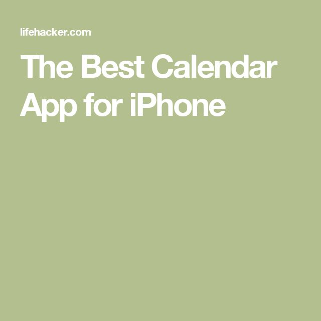The Best Calendar App for iPhone