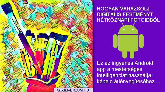 Ez az ingyenes Android app a mesterséges intelligenciát használja képeid átlényegítéséhez ...