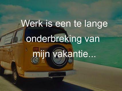 #vakantiequote #vakantie #quote #vakantieonderbreking