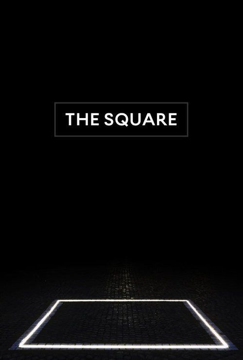 Watch The Square (2017) Full Movie Online Free