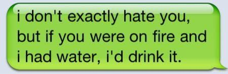 i don't hate you. <3: Water, Quotes, Funny Stuff, True, Exact Hate, Things, People, Drinks, Feelings