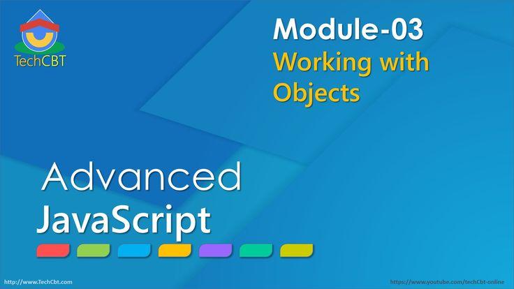 Advanced JavaScript - Module 03 - Part 02 - Creating/initializing JavaSc...