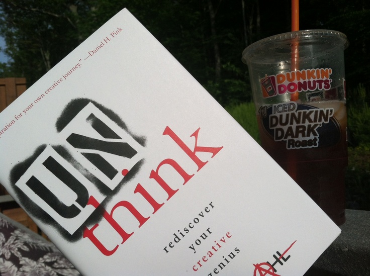 UnThink by Erik Wahl, great read with a DUnkn Donuts Iced Tea on the deck!