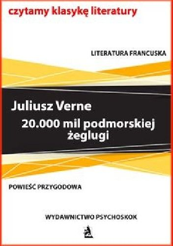 20.000 mil podmorskiej żeglugi - Juliusz Verne (4126796) - Lubimyczytać.pl