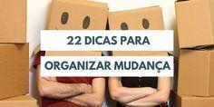 22 dicas para organizar mudança