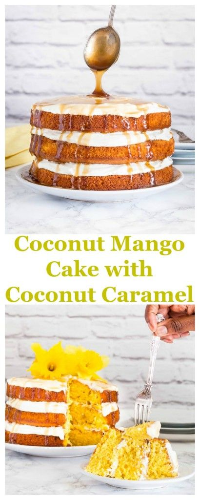 Coconut Mango Cake with Coconut Caramel Drizzle | Recipes From A Pantry