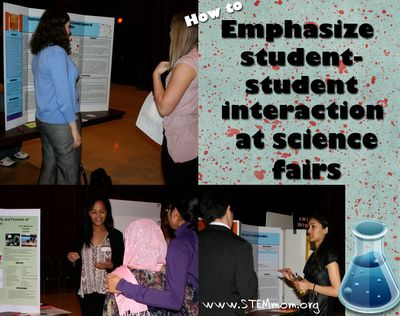 STEM Mom: Emphasize Student-Student Interaction at Science Fairs