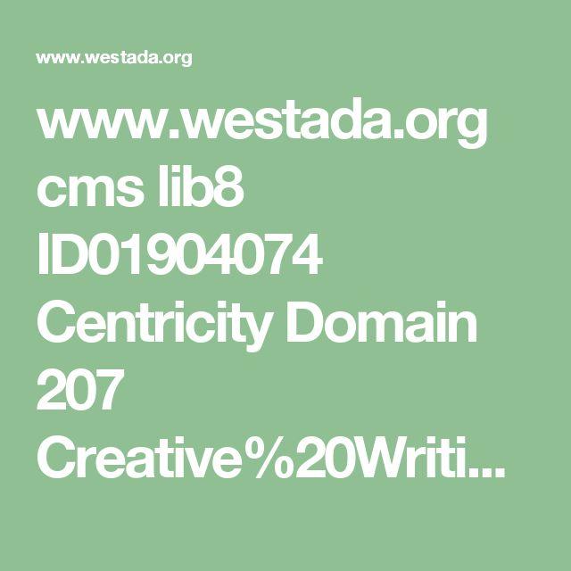www.westada.org cms lib8 ID01904074 Centricity Domain 207 Creative%20Writing.pdf