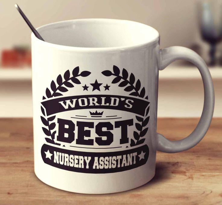 World's Best Nursery Assistant