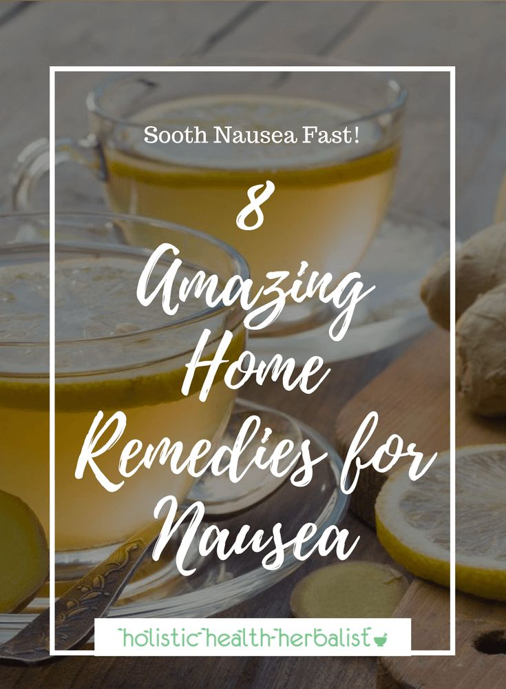 8 Amazing Home Remedies for Nausea - Learn about the top natural remedies for nausea using herbs, acupressure, and essential oils. #homeremediesfornausea #naturalremediesfornausea #nauseacures