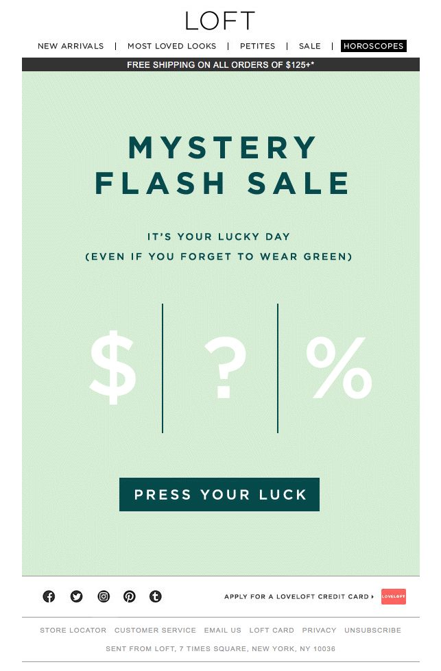 LOFT. st. paddy's day email. MYSTERY FLASH SALE?! Press your luck.
