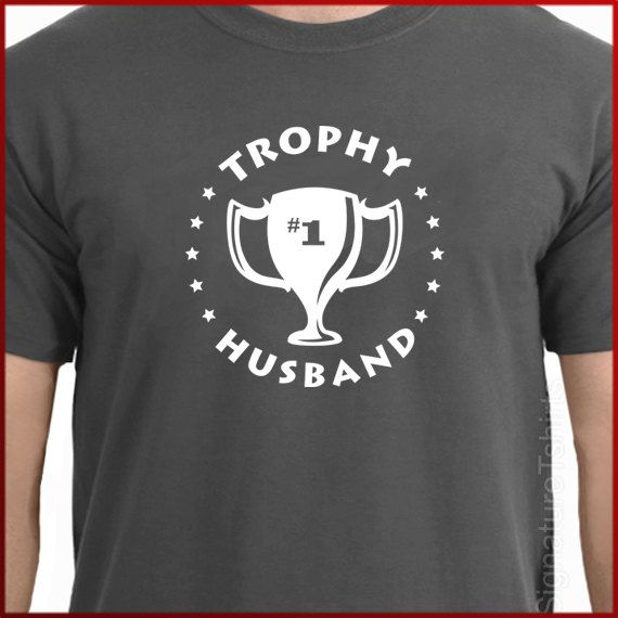 Wedding gift Trophy Husband Mens T-Shirt tshirt shirt Anniversary Marriage Husband  Tee S, M, L, XL, 2XL