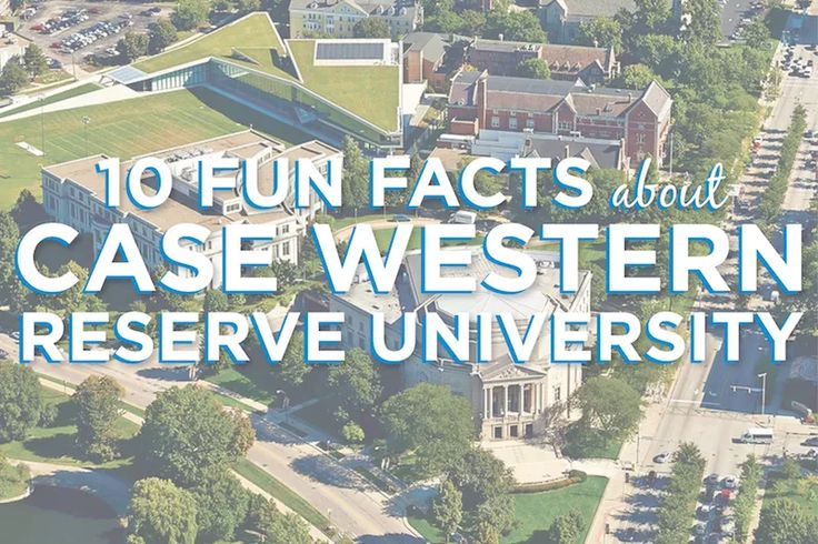 10 Fun Facts about Case Western Reserve University | AdmitSee