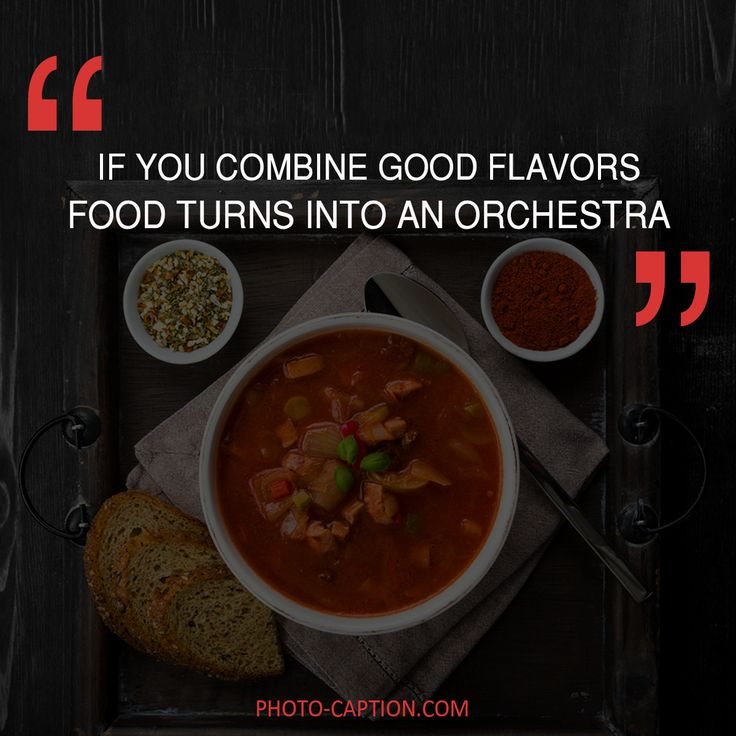 62 best food quotes images on pinterest clean eating meals eating if you combine good flavors food turns into an orchestra cooking recipesquotes forumfinder Images