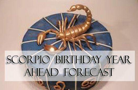 Scorpio Birthday Year Ahead Forecast | Scorpio Quotes