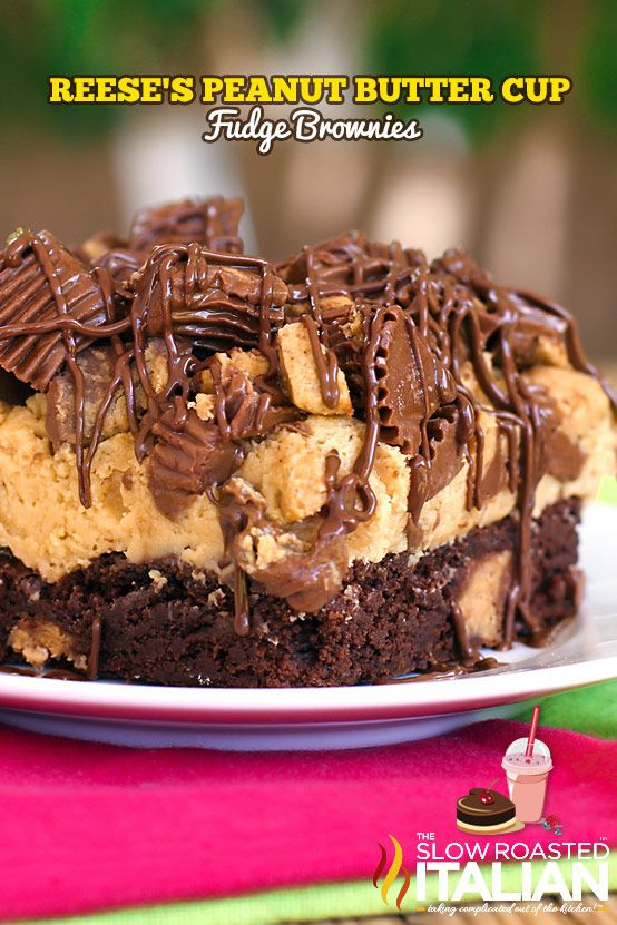 Reeses Peanut Butter Fudge Brownies! omg Im sooo making these for my dad for his