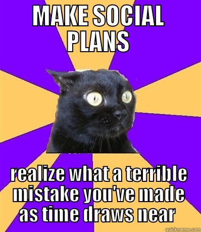 Lol how sad is it that I am totally the social anxiety cat?