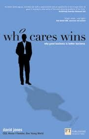 David Jones, Who Cares Wins. Why Good Business is Better Business, Pearson Education Limited, Nowe Media wyd.3