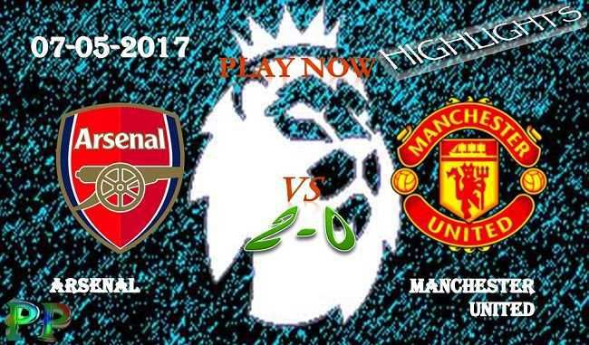 Arsenal 2 - 0 Manchester United HIGHLIGHTS 07.05.2017 watch video highlights all goals of ENGLAND PREMIER LEAGUE (EPL) HIGHLIGHTS Arsenal vs Man. United