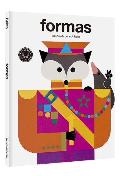 """""""Formas"""" de John J. Reiss En Formas, el emblemático zorro diseñado por el autor nos acompaña por un mundo repleto de figuras geométricas básicas (círculos, triángulos, cubos, óvalos, octágonos…) que se combinan para construir objetos de lo más dispar: tiendas de campaña, columpios, puertas, puntas de flechas, botones, cucharas, incluso un festín a la hora de la merienda. DE 3 A 6 AÑOS. Signatura: A-ING BLA"""