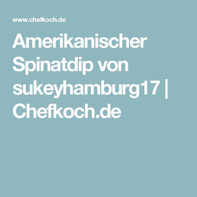 Amerikanischer Spinatdip von sukeyhamburg17 | Chefkoch.de
