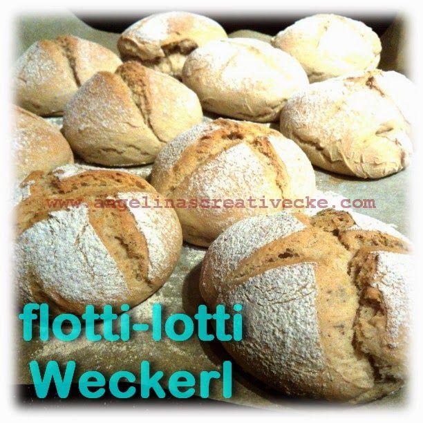 AngelinaS: flottilotti Weckerl... {Rezept}