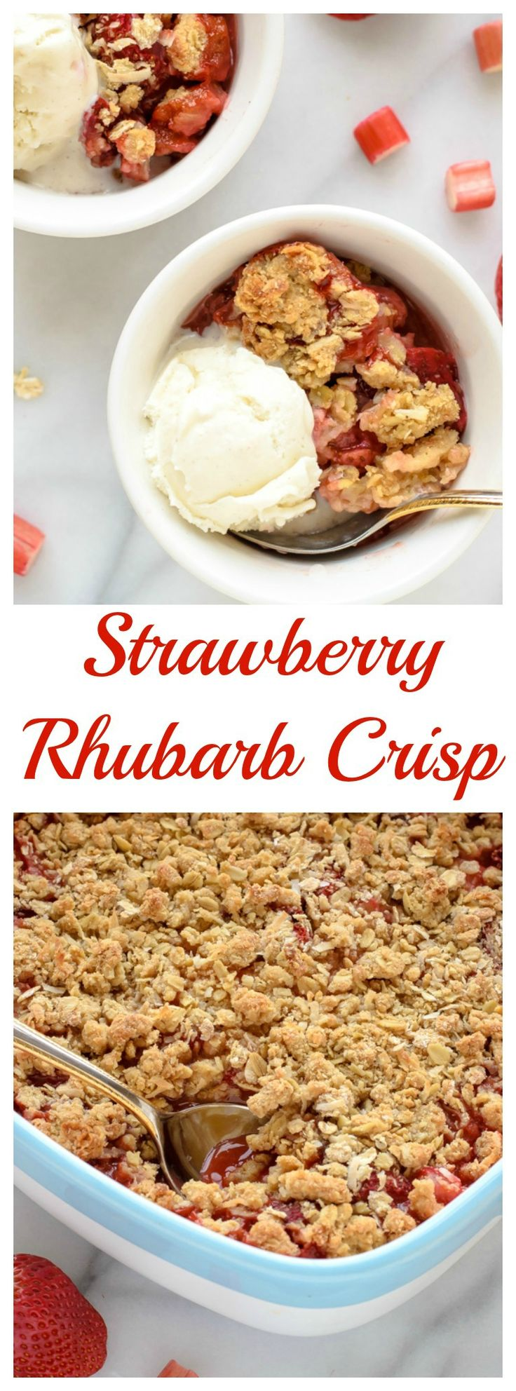 The best way to celebrate summer! Healthy Strawberry Rhubarb Crisp with Oatmeal Cookie Topping.