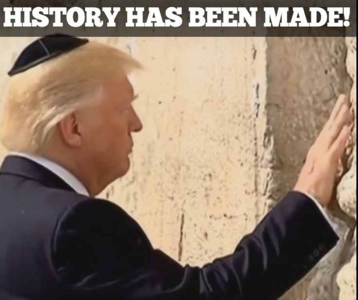 Donald Trump, the FIRST sitting U.S. President to visit the Western Wall.