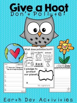 Give a Hoot! Don't Pollute!This adorable set includes 2 posters and 8 workable pages to use when talking about Earth Day and how to care for the Earth!There is also an adorable page for the kids to fill out and sign to pledge that they will take care of the earth!tags: earth day, primary grades, owls