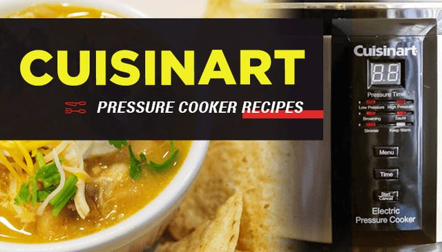 Cuisinart Pressure Cooker Recipes