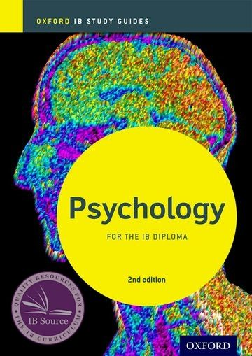 IB Psychology Study Guide NOT YET PUBLISHED DUE JANUARY 27, 2018