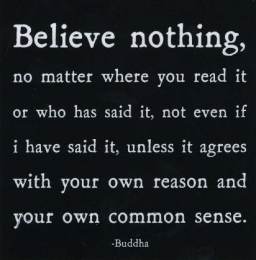 Buddhist Quote. Better believe it.