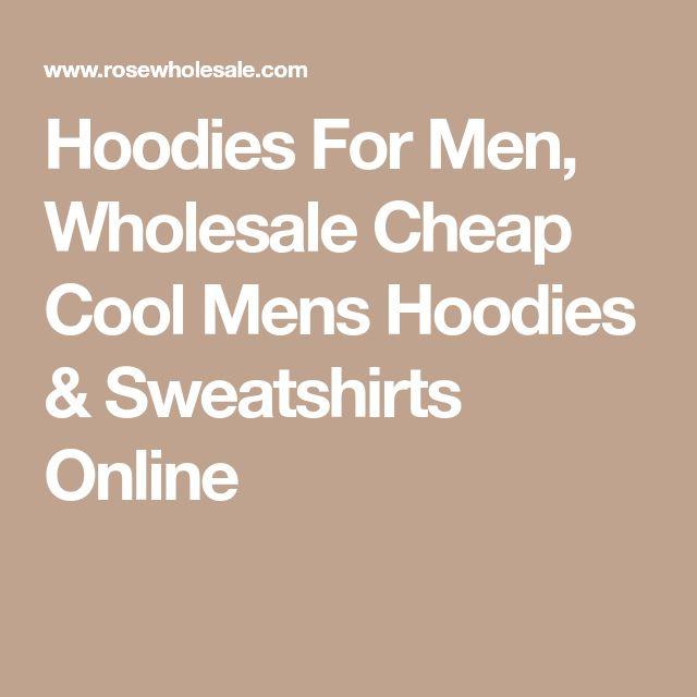 Hoodies For Men, Wholesale Cheap Cool Mens Hoodies & Sweatshirts Online